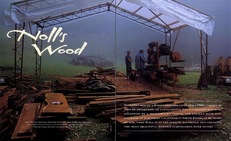 Noll's Wood By Greg Noll