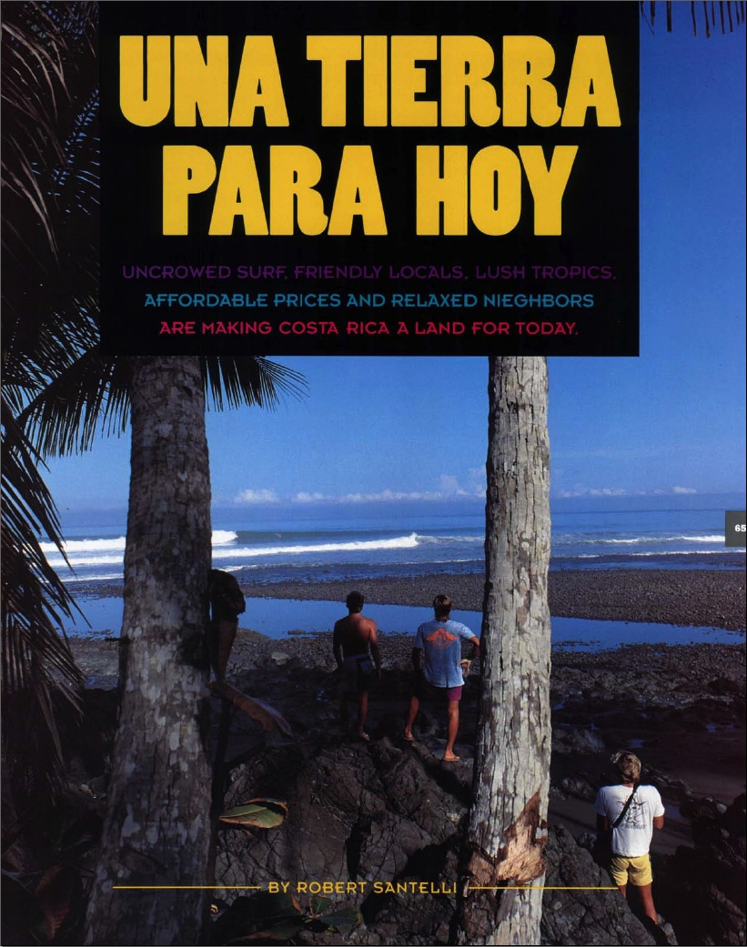 Una Tierra Para Hoy: Uncrowded Surf,Friendly Locals, Lush Tropics, Affordable Prices